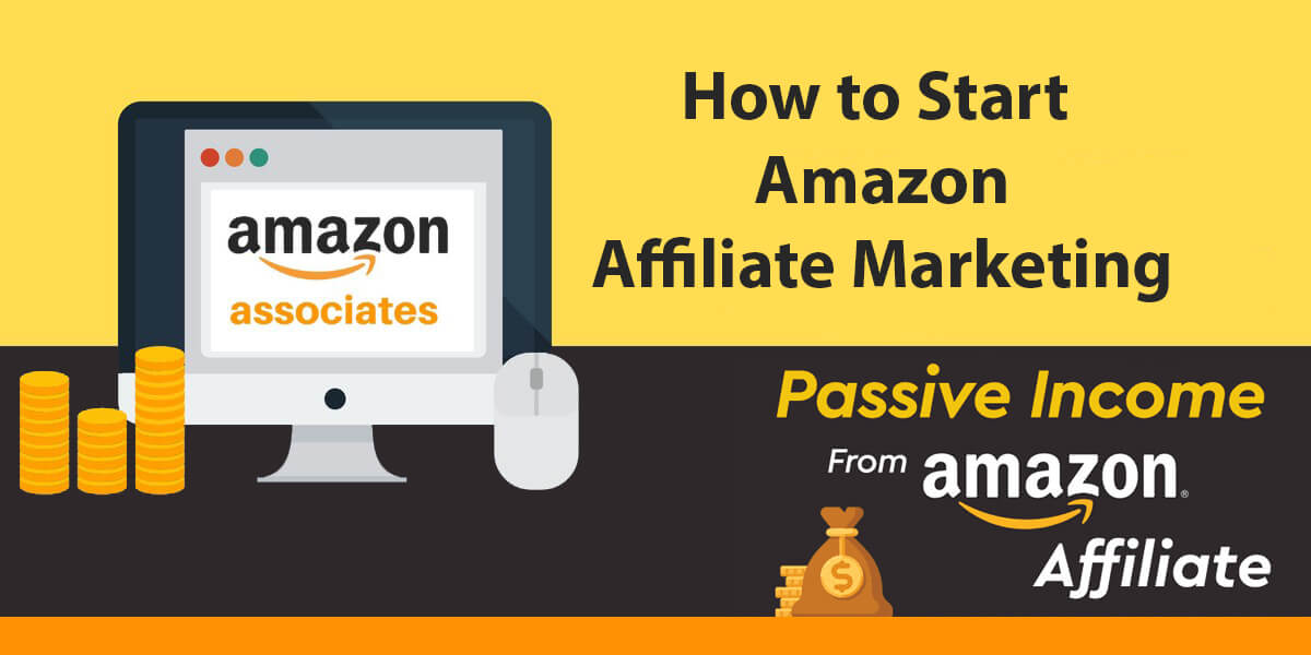 How to start amazon affiliate marketing
